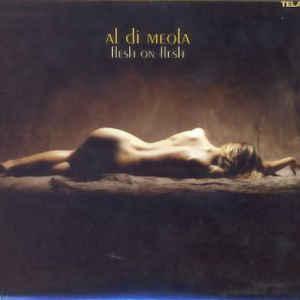 DI MEOLA, AL FLESH ON FLESH –  (CD)
