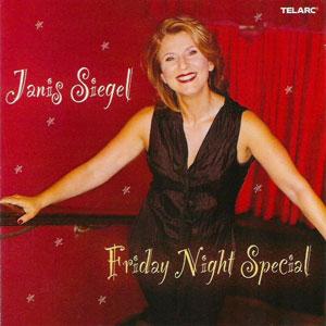 SIEGEL,JANIS – FRIDAY NIGHT SPECIAL (CD)