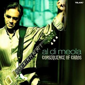 AL DI MEOLA – CONSEQUENCE OF CHAOS (CD)