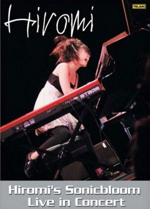 HIROMI'S SONICBLOOM LIVE IN CONCERT DVD TELAR 08073699 –  (DVD)