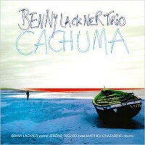 BENNY LACKNER TRIO – CACHUMA (CD)