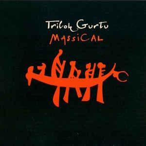 GURTU, TRILOK – MASSICAL (CD)