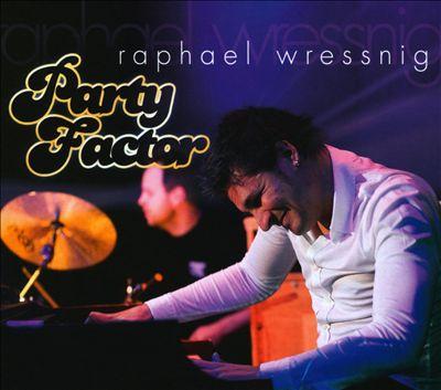 WRESSNIG, RAPHAEL PARTY FACTOR CD BHM BHM     10462 –  (CD)