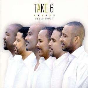 TAKE 6 – FEELS GOOD (CD)