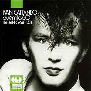 CATTANEO, IVAN DUEMILA60 ITALIAN GRAFFIATI CD –  (CD)