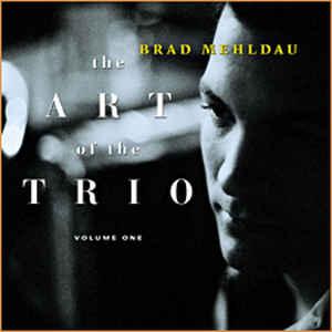 MEHLDAU, BRAD – ART OF THE TRIO VOL.1 (CD)