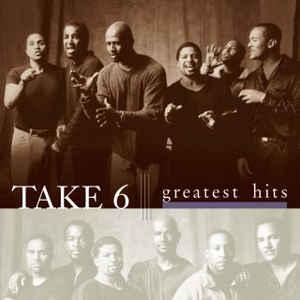 TAKE 6 – GREATEST HITS (CD)
