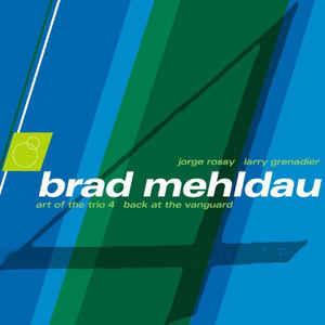 MEHLDAU, BRAD – ART OF THE TRIO VOL.4 (CD)