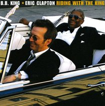 CLAPTON, ERIC & B.B. KING – RIDING WITH THE KING (2xLP)