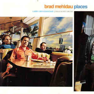 MEHLDAU, BRAD – PLACES (CD)