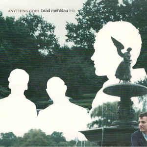 MEHLDAU, BRAD -TRIO- – ANYTHING GOES (CD)