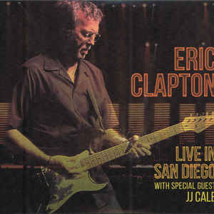 CLAPTON, ERIC – LIVE IN SAN DIEGO (WITH SPECIAL GUEST JJ CALE) (2xCD)