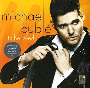 BUBLE, MICHAEL – TO BE LOVED (LP)
