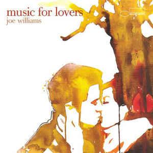 WILLIAMS, JOE MUSIC FOR LOVERS CD BLUEN 3795592 –  (CD)