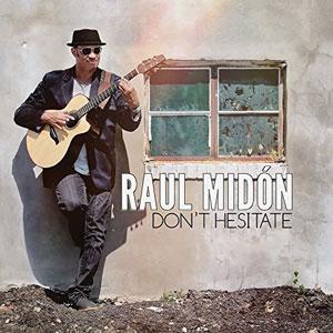 MIDON, RAUL – DON'T HESITATE (CD)