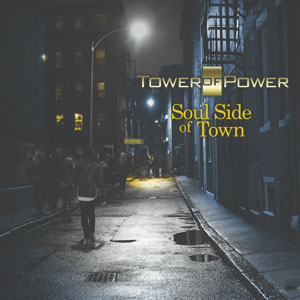 TOWER OF POWER – SOUL SIDE OF TOWN (CD)