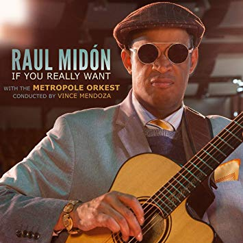 MIDON, RAUL – IF YOU REALLY WANT (CD)