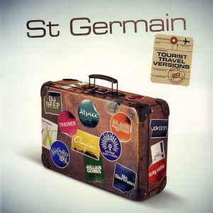 ST GERMAIN – TOURIST (20TH ANNIVERSARY TRAVEL VERSIONS) (2xLP)