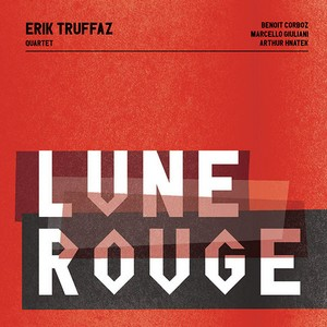 TRUFFAZ, ERIK – LUNE ROUGE (CD)