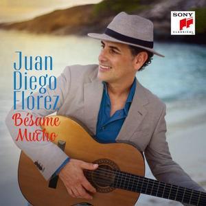 FLOREZ, JUAN DIEGO – BESAME MUCHO (CD)