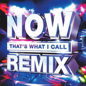 V/A – NOW THAT'S WHAT I CALL REMIX (2xCD)