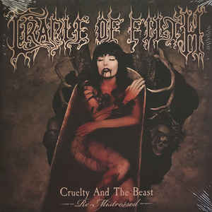 CRADLE OF FILTH – CRUELTY AND THE BEAST – RE-MIS (2xLP)