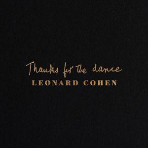 LEONARD COHEN – THANKS FOR THE DANCE (LP)