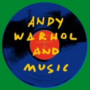 VARIOUS ARTISTS – ANDY WARHOL AND MUSIC (2xLP)