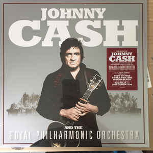 CASH, JOHNNY – JOHNNY CASH AND THE ROYAL PHILHARMONIC ORCHESTRA (LP)