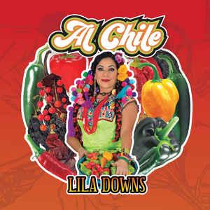 DOWNS, LILA AL CHILE LP    –  (LP)