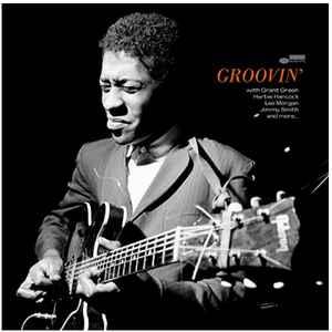 VARIOUS ARTISTS – GROOVIN GREEN HANCOCK MORGAN SMITH BLUE NOTE LP (LP)