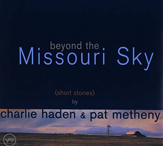HADEN, CHARLIE & PAT METH – BEYOND THE MISSOURI SKY (2xLP)