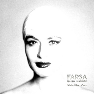 PEREZ CRUZ, SILVIA – FARSA (GENERO IMPOSIBLE) (CD)
