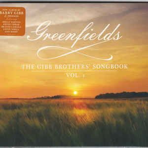 GIBB, BARRY – GREENFIELDS: THE GIBB BROTHERS' SONGBOOK VOL.1 (CD)