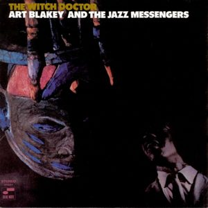 BLAKEY, ART & THE JAZZ MESSENGERS – WITCH DOCTOR (LP)