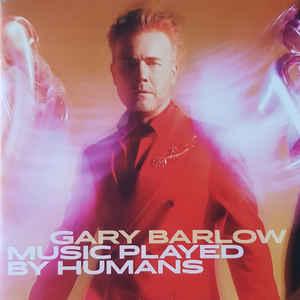 GARY BARLOW – MUSIC PLAYED BY HUMANS (CD)