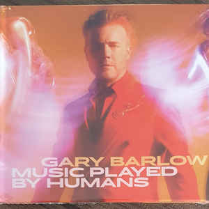 BARLOW, GARY – MUSIC PLAYED BY HUMANS (CD)