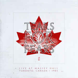 TEARS FOR FEARS – LIVE AT MASSEY HALL (LP)