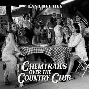 DEL REY, LANA – CHEMTRAILS OVER THE COUNTRY CLUB (CD)