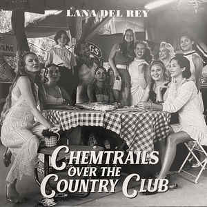 LANA DEL REY – CHEMTRAILS OVER THE COUNTRY CLUB (LP)