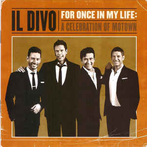 IL DIVO – FOR ONCE IN MY LIFE: A CELEBRATION OF MOTOWN (CD)