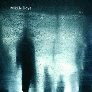N'DOYE, MIKI – TUKI (CD)