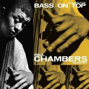CHAMBERS, PAUL – BASS ON TOP (LP)