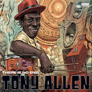 TONY ALLEN – THERE IS NO END (LP)