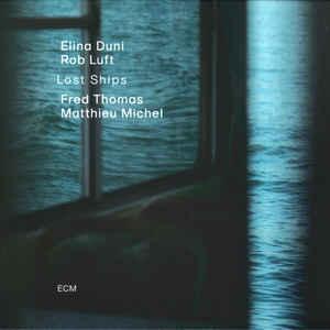 DUNI, ELINA & ROB LUFT – LOST SHIPS (CD)