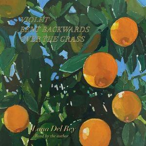 DEL REY, LANA – VIOLET BENT BACKWARDS OVER THE GRASS (LP)