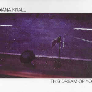 DIANA KRALL – THIS DREAM OF YOU (CD)