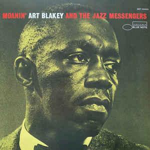 ART BLAKEY & THE JAZZ MESSENGERS – MOANIN' (LP)