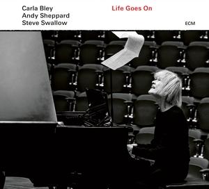 BLEY, CARLA – LIFE GOES ON (CD)