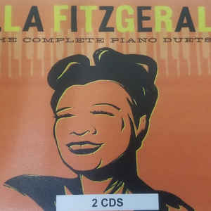 ELLA FITZGERALD – THE COMPLETE PIANO DUETS (2xCD)